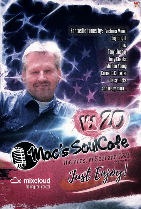 "Mac's SoulCafe Vol.20 01.2019 ""Just enjoy"" is on air"